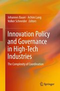 Innovation Policy and Governance in High-Tech Industries