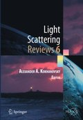 Light Scattering Reviews, Vol. 6