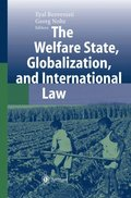 Welfare State, Globalization, and International Law