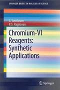Chromium -VI  Reagents: Synthetic Applications