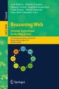 Reasoning Web. Semantic Technologies for the Web of Data