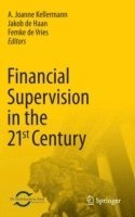 Financial Supervision in the 21st Century