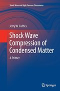 Shock Wave Compression of Condensed Matter