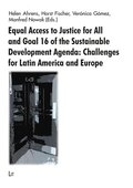 Equal Access to Justice for All and Goal 16 of the Sustainable Development Agenda