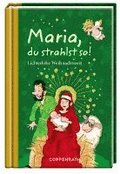 Maria, du strahlst so!
