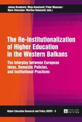 Re-Institutionalization of Higher Education in the Western Balkans