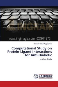 Computational Study on Protein-Ligand Interactions for Anti-Diabetic
