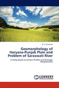 Geomorphology of Haryana-Punjab Plain and Problem of Saraswati River