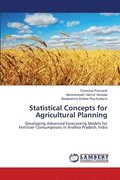 Statistical Concepts for Agricultural Planning