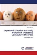Expressed Emotion &; Family Burden in Obsessive Compulsive Disorder