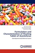 Formulation and Characterization of Floating Tablet of Aceclofenac