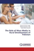 The Role of Mass Media in Rural Development of Pakistan