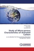 Study of Micro-Porous Characteristics of Activated Carbon