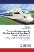 Tracking Performance of Maglev System Using Type-2 Fuzzy Logic Control