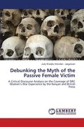 Debunking the Myth of the Passive Female Victim