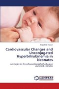Cardiovascular Changes and Unconjugated Hyperbilirubinemia in Neonates