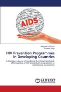 HIV Prevention Programmes in Developing Countries