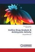 Insilico Drug Analysis & Antimycotic Activity