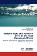 Bacterial Flora and Pollution Level of the River Buriganga, Dhaka