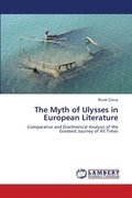 The Myth of Ulysses in European Literature