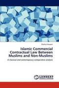 Islamic Commercial Contractual Law Between Muslims and Non-Muslims