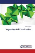 Vegetable Oil Epoxidation