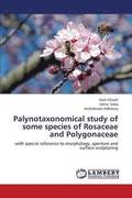 Palynotaxonomical Study of Some Species of Rosaceae and Polygonaceae