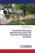 Pesticide Poisoning Monitoring Using The Quantum Resonance Analyzer