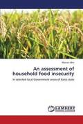 An Assessment of Household Food Insecurity