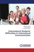 International Students' Difficulties in Intercultural Communication