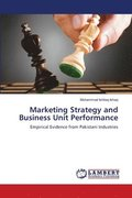 Marketing Strategy and Business Unit Performance