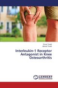 Interleukin-1 Receptor Antagonist in Knee Osteoarthritis