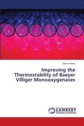 Improving the Thermostability of Baeyer Villiger Monooxygenases