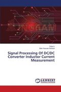 Signal Processing of DC/DC Converter Inductor Current Measurement