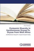 Proteomic Diversity in Xanthomonas Oryzae Pv. Oryzae from West Africa