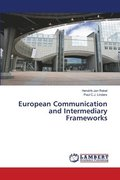 European Communication and Intermediary Frameworks