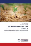 An Introduction to Soil Physics
