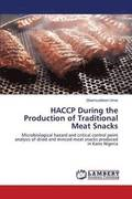 Haccp During the Production of Traditional Meat Snacks