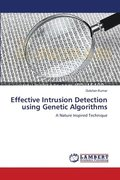 Effective Intrusion Detection Using Genetic Algorithms