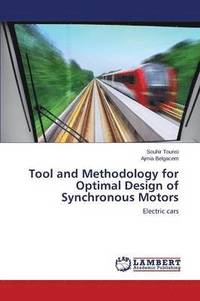 Tool and Methodology for Optimal Design of Synchronous Motors