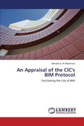 An Appraisal of the CIC's Bim Protocol