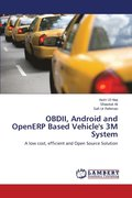 Obdii, Android and Openerp Based Vehicle's 3m System