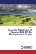 Accuracy Assessment of Applanix Dss 439 for Photogrammetric Uses