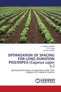 Optimization of Spacing for Long Duration Pigeonpea (Cajanus Cajan L.)