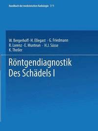 Roentgendiagnostik Des Schadels I / Roentgen Diagnosis of the Skull I