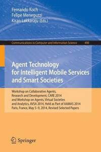 Agent Technology for Intelligent Mobile Services and Smart Societies