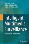 Intelligent Multimedia Surveillance