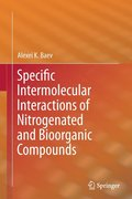 Specific Intermolecular Interactions of Nitrogenated and Bioorganic Compounds