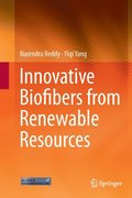Innovative Biofibers from Renewable Resources