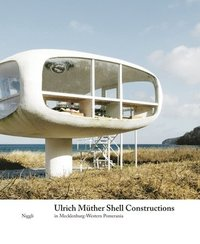 Ulrich Muther Shell Structures